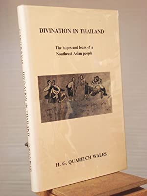 Divination in Thailand: The Hopes and Fears: H. G. Quaritch