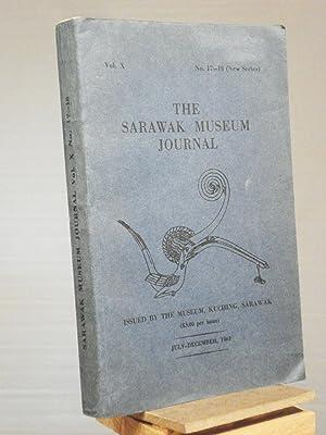 The Sarawak Museum Journal: Volume X, Nos.