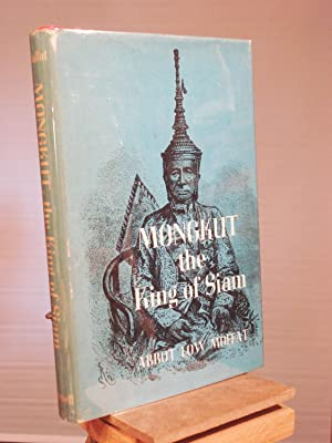 Mongkut, the King of Siam: Moffat, Abbot Low