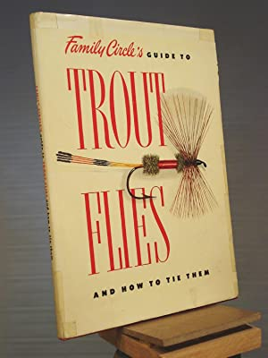 Family Circle's Guide to Trout Flies and