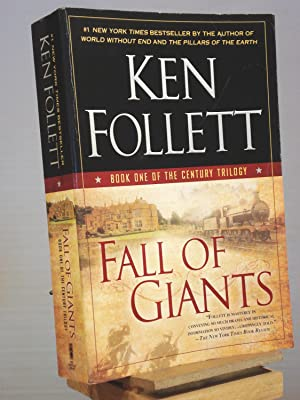 Fall of Giants: Book One of the: Ken Follett