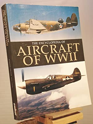 The Encyclopedia of Aircraft of WWII: Paul Eden, ed.