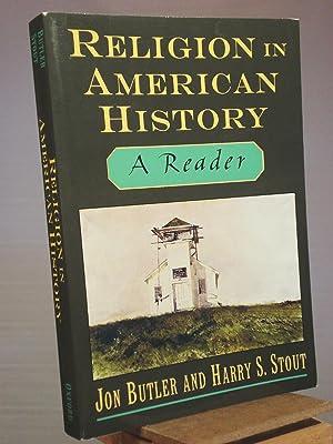 Religion in American History: A Reader: Jon Butler; Harry
