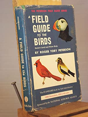 A Field Guide to the Birds: Roger Tory Peterson