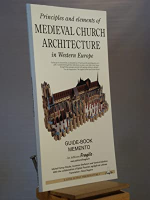 Principles and elements of medieval church architecture: Michel Henry-Claude; Laurence
