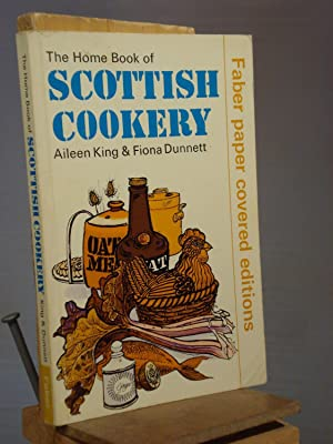 The Home Book of Scottish Cookery: Aileen King; Fiona