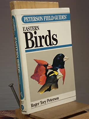 A Field Guide to the Birds: A: Roger Tory Peterson