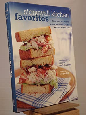 Stonewall Kitchen Favorites: Delicious Recipes to Share: Jim Stott; Jonathan