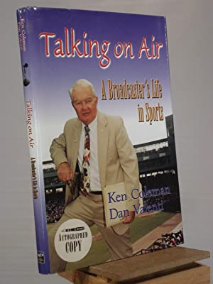 Talking on Air: A Broadcaster's Life in Sports