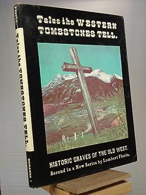 Tales the Western Tombstones Tell: Lambert Florin