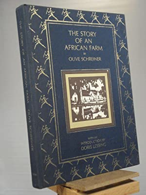The Story of an African Farm: Olive Schreiner; Ralph