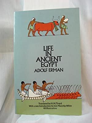 Life in Ancient Egypt: Erman, Adolph