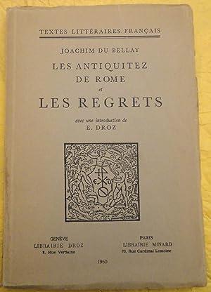 Les Antiquitez de Rome et Les Regrets: Du Bellay, Joachim
