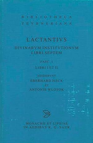 Diuinarum Institutionum Libri Septem, Fasc. 1 Libri: Lactantius, L. Caelius