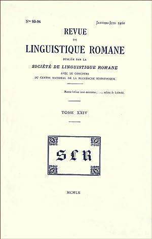 Revue de linguistique romane. Nos 93-94. Janvier-Juin: Collectif