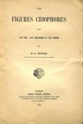Les figures criophores dans l'art grec, l'art: Veyries, Alphonse
