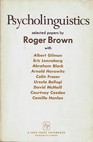 Psycholinguistics selected papers by Roger Brown