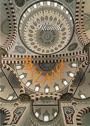 Byzance, Constantinople, Istanbul: Velmans, Tania