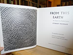 From This Earth The Ancient Art of Pueblo Pottery: Peckham, Stewart