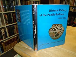 Historic Pottery of the Pueblo Indians 1600-1880: Frank, Larry and