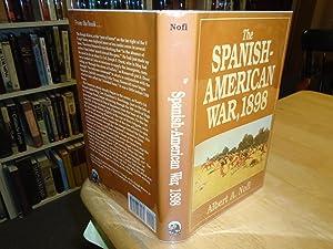 The Spanish-American War: 1898: Nofi, Albert A.