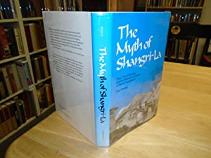 The Myth of Shangri-La: Tibet, Travel Writing and the Western Creation of Sacred Landscape
