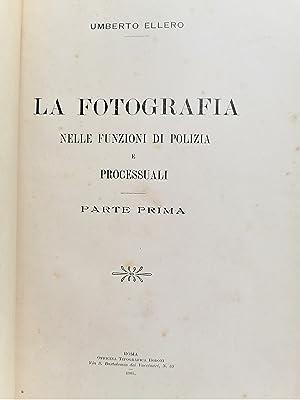 La Fotografia Nelle Funzioni Di Polizia e Processuali: Ellero, Umberto