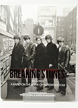 Breaking Stones. 1963-1964. A Band on the Brink of Superstardom. Photographs by Terry O'Neill and...