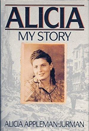 Alicia - My Story: Appleman-Jurman, Alicia
