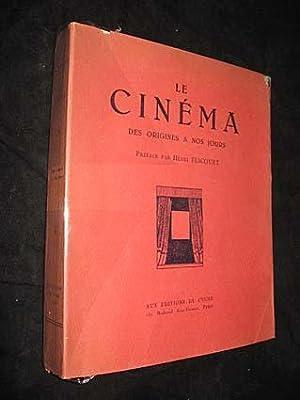 Le Cinema -Des Origines a nos Jours: Fescourt, Henri (preface)