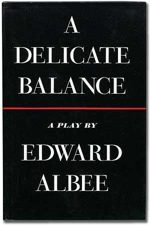 Delicate Balance, A: Albee, Edward