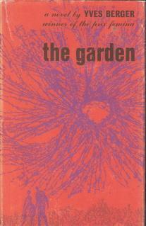 Garden, The: Berger, Yves