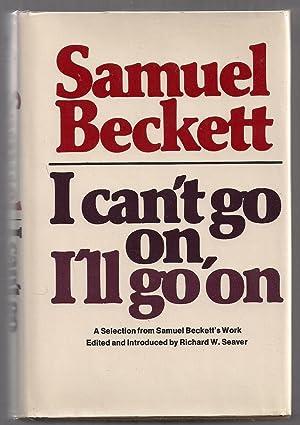 I Can't Go On, I'll Go On: Beckett, Samuel