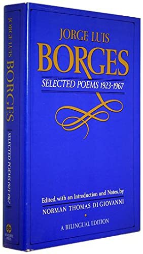 Selected Poems 1923-1967 (NY Times Book Review Incl.): Borges, Jorge Luis