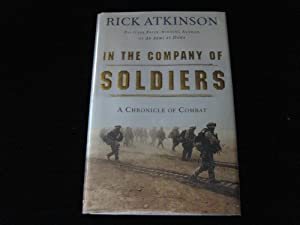 In the Company of Soldiers: A Chronical of Combat