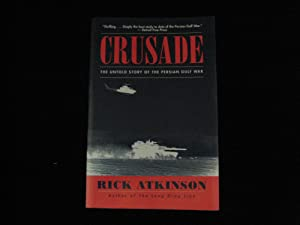 Crusade: The Untold Story of the Persion Gulf War