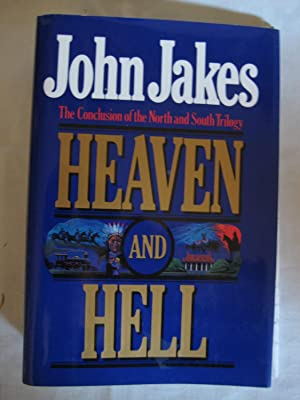 Heaven and Hell : The Conclusion of the North and South Trilogy (The North and South Trilogy Ser....