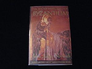 A Short History of Byzantium: Norwich, John Julius