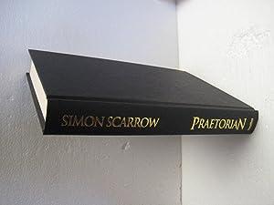 Praetorian: Scarrow, Simon