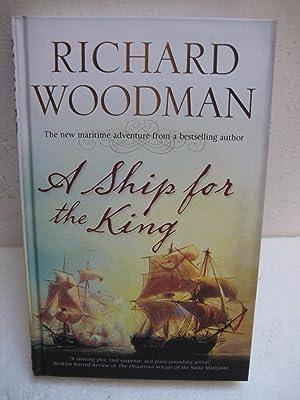 A Ship for the King: Woodman, Richard
