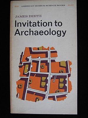 INVITATION TO ARCHAEOLOGY: Deetz, James