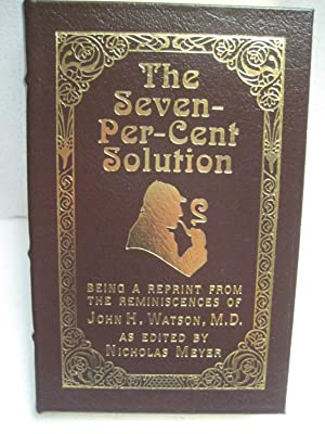THE SEVEN-PER-CENT SOLUTION: Meyer, Nicholas