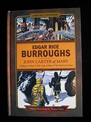 John Carter of Mars: Burroughs, Edgar Rice