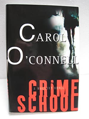 CRIME SCHOOL: O'CONNELL, CAROL