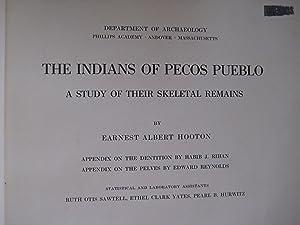 The Indians of Pecos Pueblo: Hooton, Earnest Albert