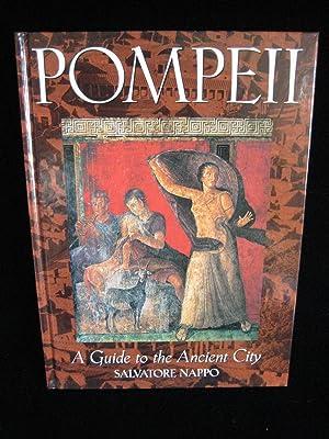 Pompeii: A guide to the ancient city: Nappo, Salvatore Ciro
