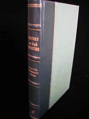 HISTORY AS HIGH ADVENTURE: Webb, Walter Prescott