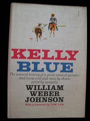 KELLY BLUE: Johnson, William Weber