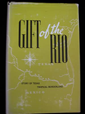 GIFT OF THE RIO: Valley By-Liners