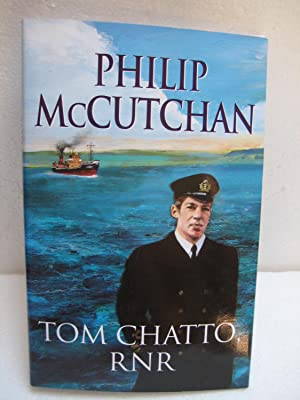 Tom Chatto, RNR: McCutchan, Philip
